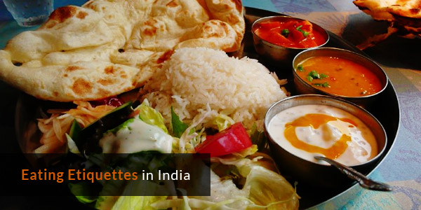 Customs in India - Eating Etiquettes