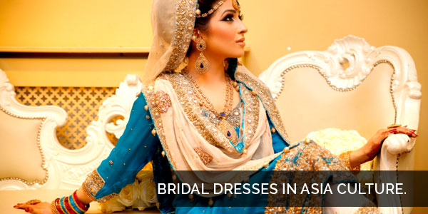 Dresses in Asian Culture have Vast Variety - Bridal Dress