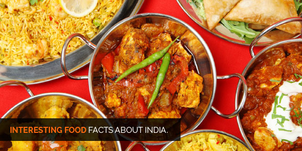 Interesting facts about india food history culture for About indian cuisine