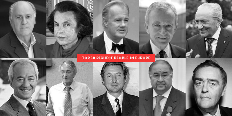 Top 10 Richest People in Europe